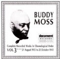 Buddy Moss - Buddy Moss: Vol. 3: 1935-1941