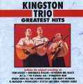 Kingston Trio - Greatest Hits