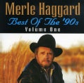Merle Haggard - Best of the 90's Vol. 01