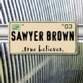 Sawyer Brown - True Believer