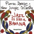New Jungle Orchestra - Jazz is Like a Banana