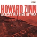 Howard Zinn - Artists in a Time of War