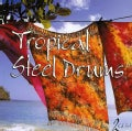 Various - Tropical Steel Drums