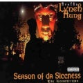 Brotha Lynch Hung - Season of Da Siccness