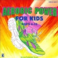 Kimbo Educational - Aerobic Power For Kids
