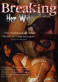 Breaking Her Will (DVD)