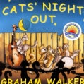 GRAHAM WALKER - CATS NIGHT OUT