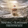 Christophe Beck - Waiting For Superman (OSC)