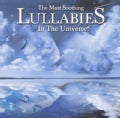 Various - The Most Soothing Lullabies In The Universe