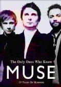 MUSE - Muse: The Only Ones Who Know (Not Rated)