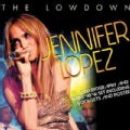 Jennifer Lopez - The Lowdown