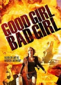 Good Girl, Bad Girl (DVD)