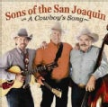 Sons of The San Joaquin - A Cowboy's Song