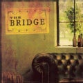 Bridge - The Bridge