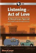 Listening Is an Act of Love: A StoryCorps Special (DVD)