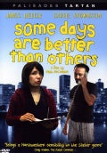 Some Days Are Better Than Others (DVD)