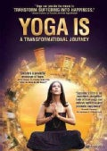 Yoga Is: A Transformational Journey (DVD)