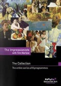 The Impressionists with Tim Marlow, The Collection, The entire series of 8 programs (DVD)