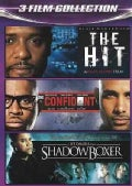 The Hit/Shadowboxer/The Confidant