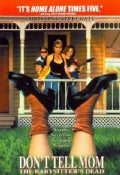 Don&#39;t Tell Mom The Babysitter&#39;s Dead (DVD)