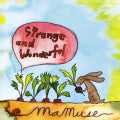 MAMUSE - STRANGE & WONDERFUL
