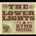 LOWER LIGHTS - VOL. 2-HYMN REVIVAL