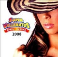 Various - Super Vallenatos 2008