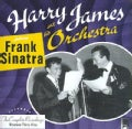Harry & His Orchestra James - The Complete Harry James and His Orchestra Featuring Frank Sinatra