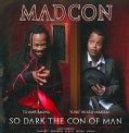 Madcon - Do Dark The Con of Man