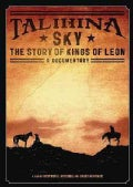 Talihina Sky: The Story Of Kings Of Leon (DVD)