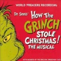Original Cast - Dr. Seuss' How The Grinch Stole Christmas! The Musical (OCR)