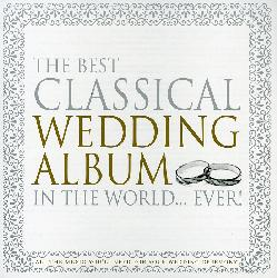 Best Classical Wedding Album In The WorldEver   Best Classical