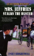 Mrs. Jeffries Stalks The Hunter (Paperback)