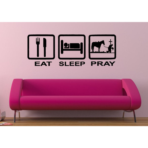 Eat Sleep Pray Vinyl Wall Art