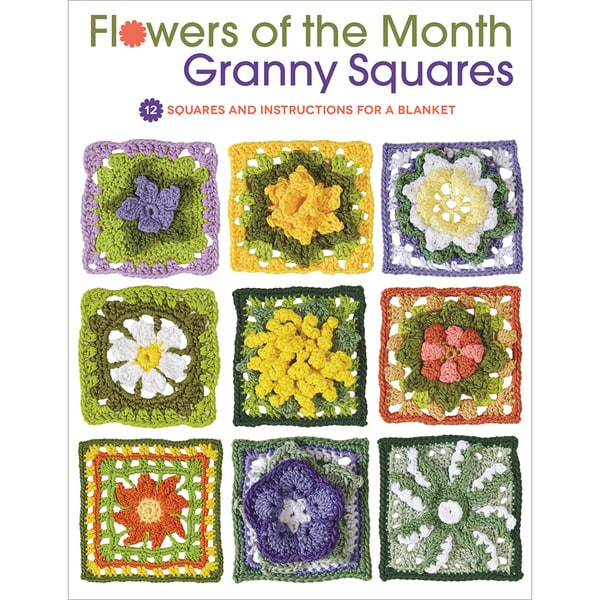 Creative Publishing International-Flowers Of The Month-Granny Squares