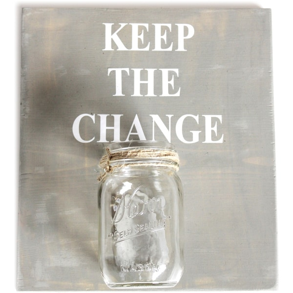 'Keep the Change' Pinewood Mason Jar Sign