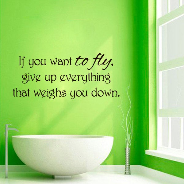 if You Want to Fly quote Sticker Vinyl Wall Art