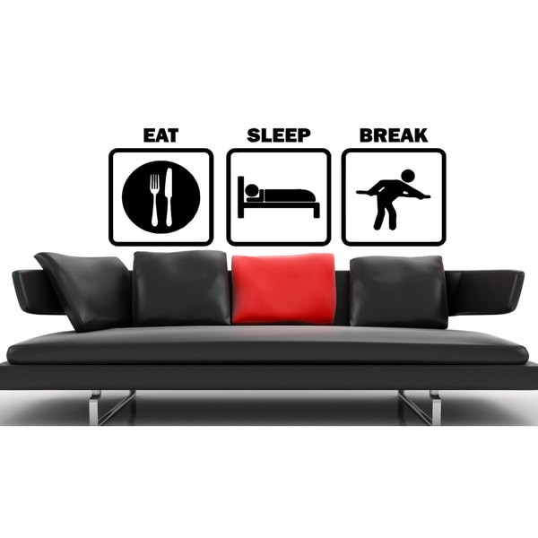 Eat Sleep Break Sticker Vinyl Wall Art