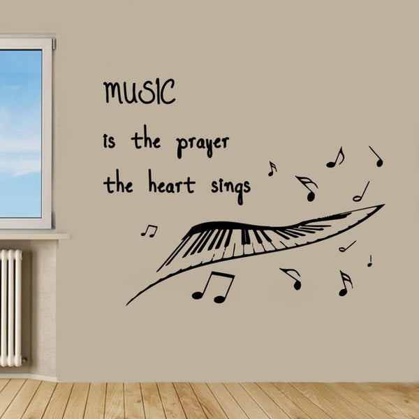 Music Is The Prayer The Heart Sings quote Sticker Vinyl Wall Art
