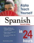 Alpha Teach Yourself Spanish In 24 Hours (Paperback)