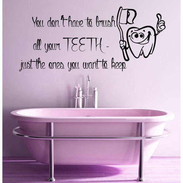 Brush Your Teeth Quote Sticker Vinyl Wall Art