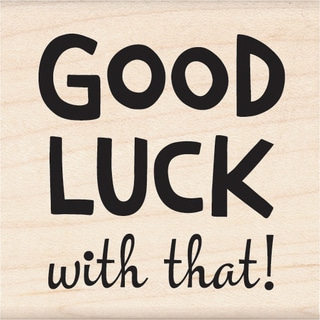 """Inkadinkado Mounted Rubber Stamp 1.75""""X1.75""""-Good Luck With That"""