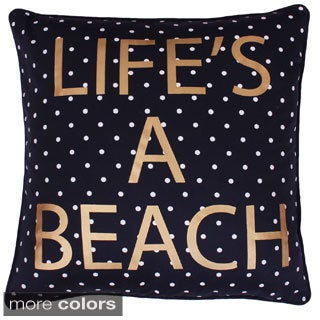Life's A Beach 20-inch Feather Filled Throw Pillow