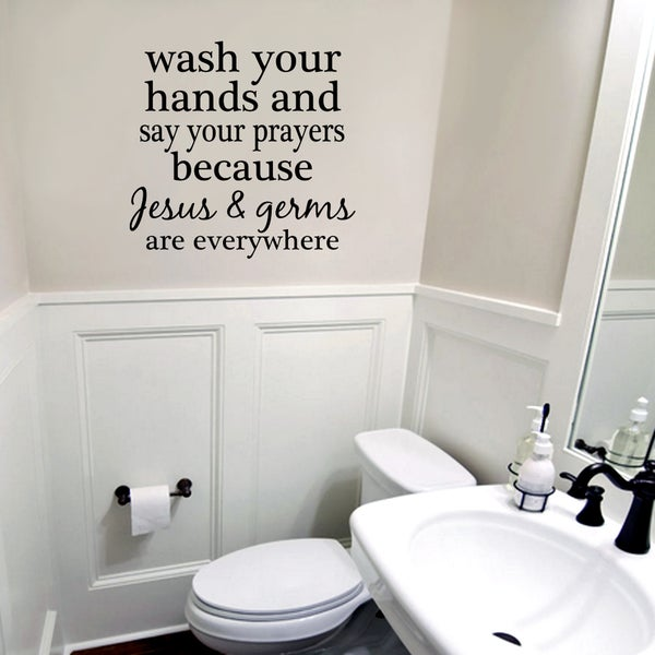 Wash Your Hands and Say Your Prayers Wall Decal (17-inch x 16-inch)