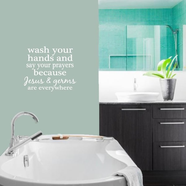 Wash Your Hands and Say Your Prayers Wall Decal (26-inch x 22.5-inch)