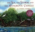 The Sea, the Storm, and the Mangrove Tangle (Hardcover)