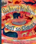 A Collection of Rudyard Kipling's Just So Stories (Hardcover)