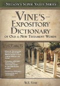 Vines Expository Dictionary of Old and New Testament Words (Hardcover)
