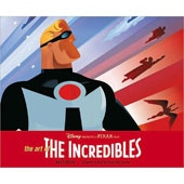The Art of the Incredibles (Hardcover)