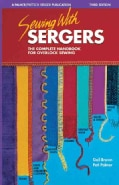 Sewing With Sergers: The Complete Handbook for Overlock Sewing (Paperback)